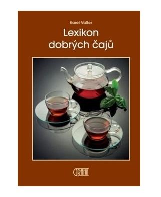 Lexikon dobrých čajů - Karel Valter