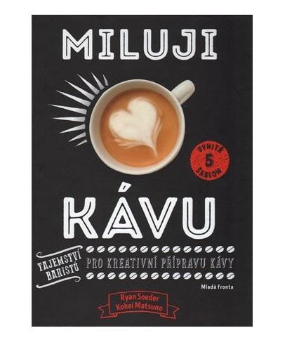 Miluji kávu - Kohei Matsuno,  Ryan Soeder