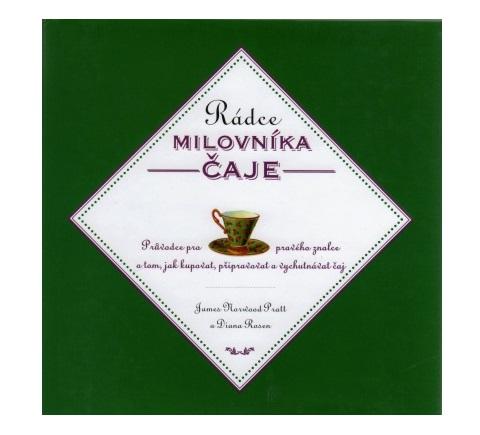 Rádce Milovníka čaje - Diana Rosen