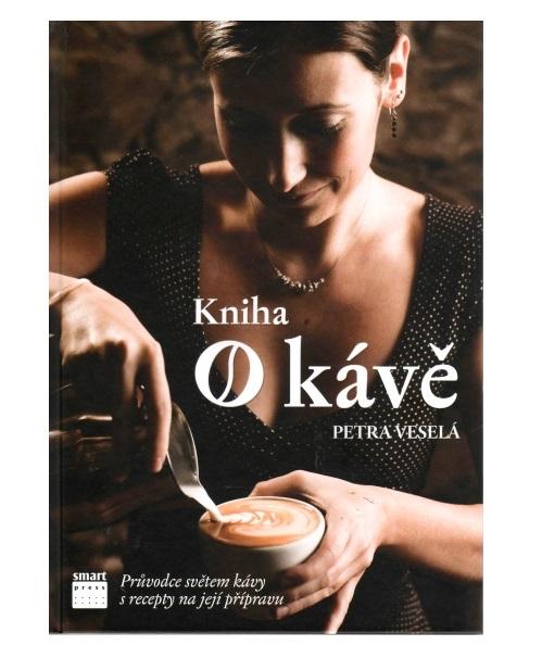 Kniha o kávě - P. Veselá