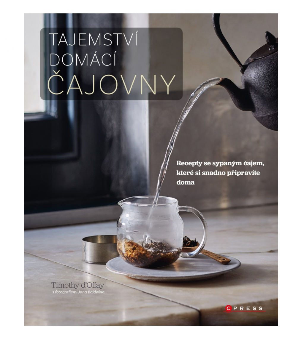 Tajemství domácí čajovny - Timothy d´Offay