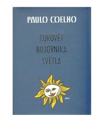 Rukověť bojovníka světla - Paulo Coelho