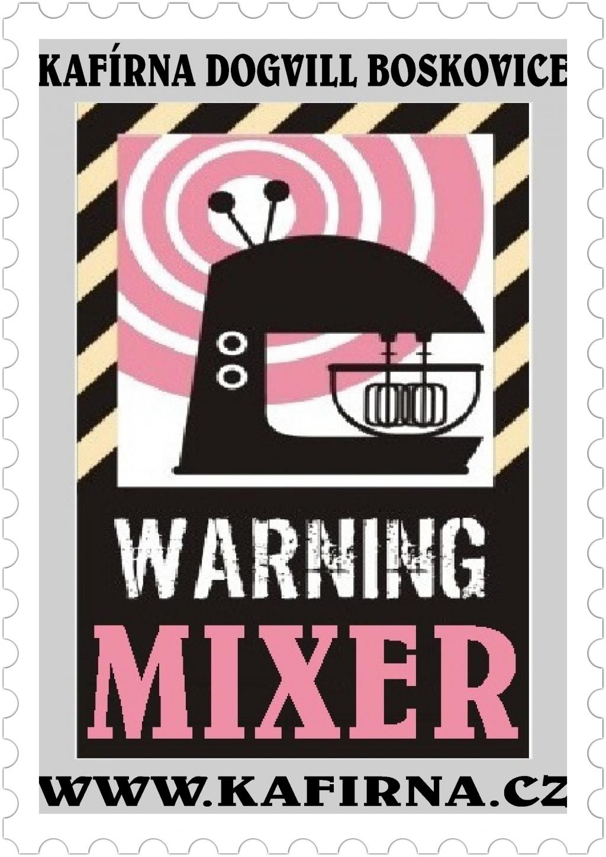 WARNING MIXER Melange